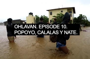 Ohlavan Episode 10 Popoyo, Calalas y Nate BLOG